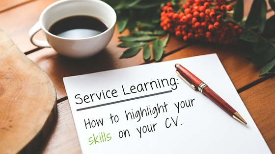Service Learning: How To Highlight Your Skills On Your CV   GVI
