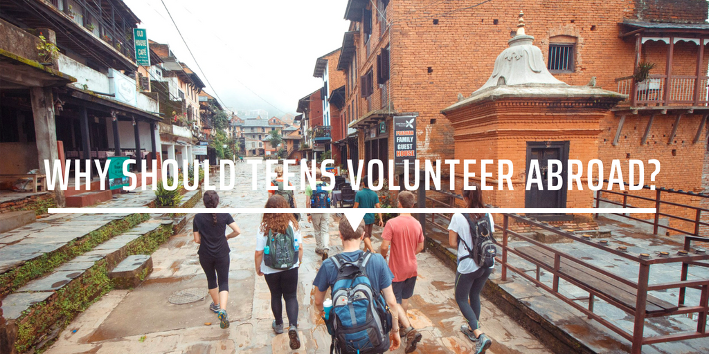 why should teens volunteer abroad