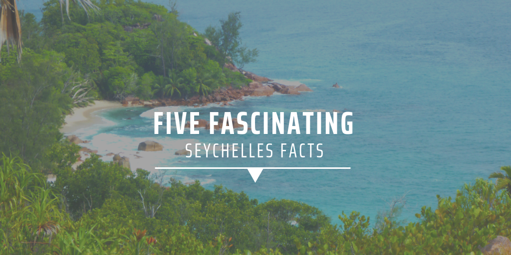 Five fascinating Seychelles facts