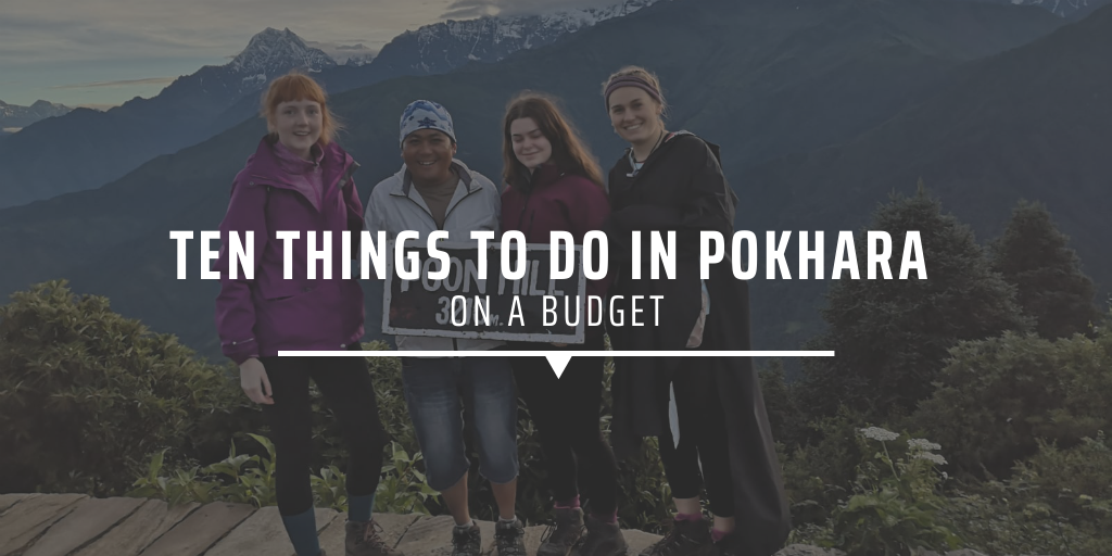Ten things to do in Pokhara on a budget.