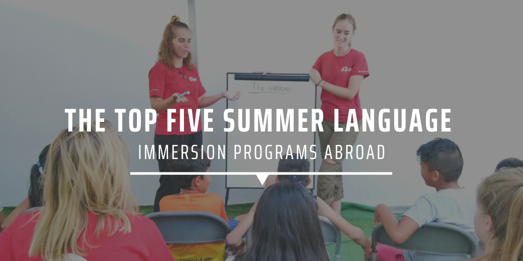 The top five summer language immersion programs abroad