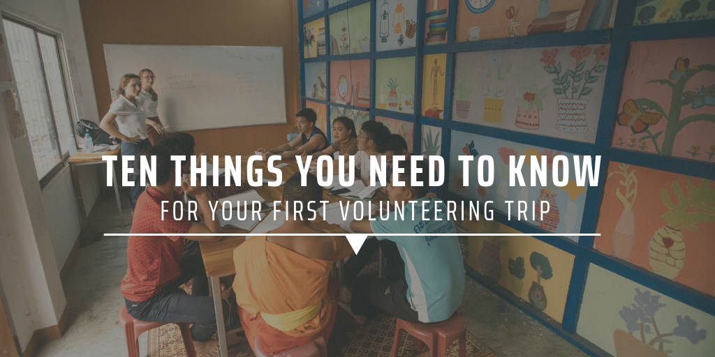 Ten things you need to know for your first volunteering trip